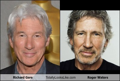 richard gere,totally looks like,Roger Waters,funny