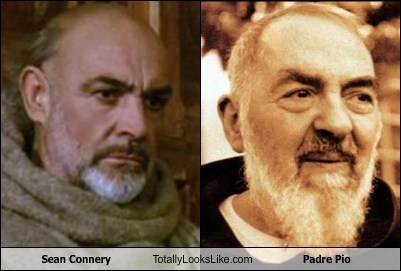 padre pio,totally looks like,sean connery,funny