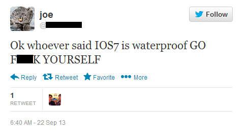 Another angry tweet about the hoax that ios 7 makes iphone resistant to water.