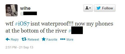 Joking tweet about how iOS 7 does not make anything waterproof, and that his phone is now at the bottom of the river.