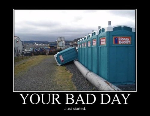 port a potty bad day funny - 7818187520