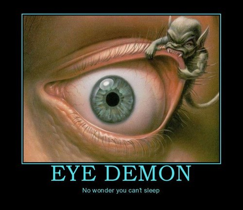 eye demon insomnia funny
