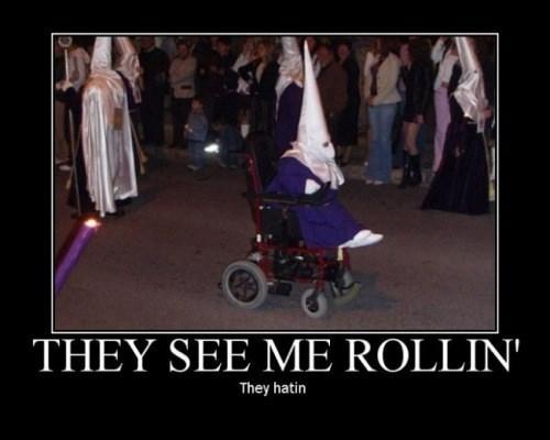 wtf rollin-hatin kkk funny - 7823025664