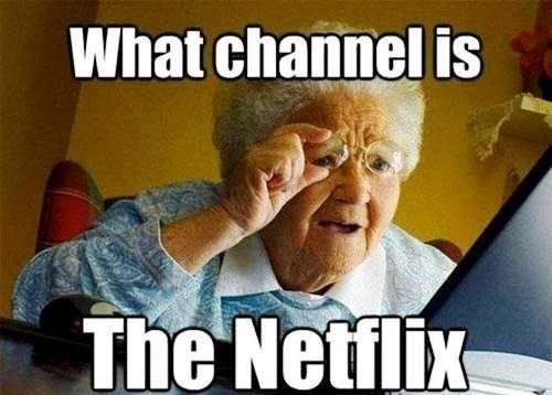 grandma internet surprise,Memes,netflix
