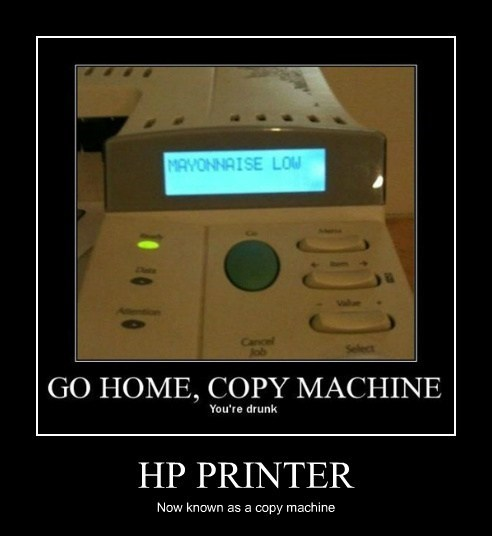 HP PRINTER Now known as a copy machine