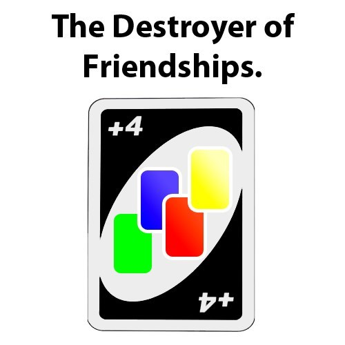 uno,wild card,draw four,friendships