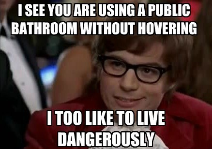 i too like to live dangerously toilet paper Memes - 7828057856