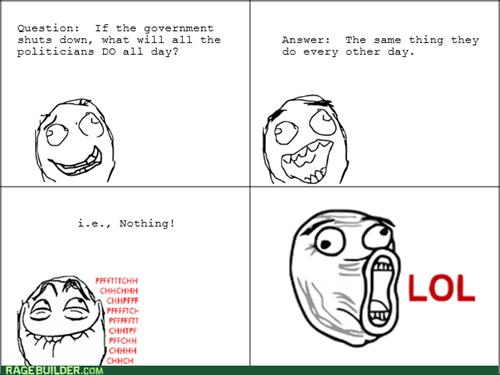 government shutdown lol - 7830024960