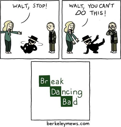 breaking bad funny break dancing - 7830036736