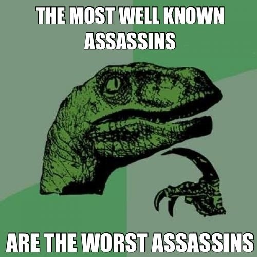 assassins Memes philosoraptor - 7830172160