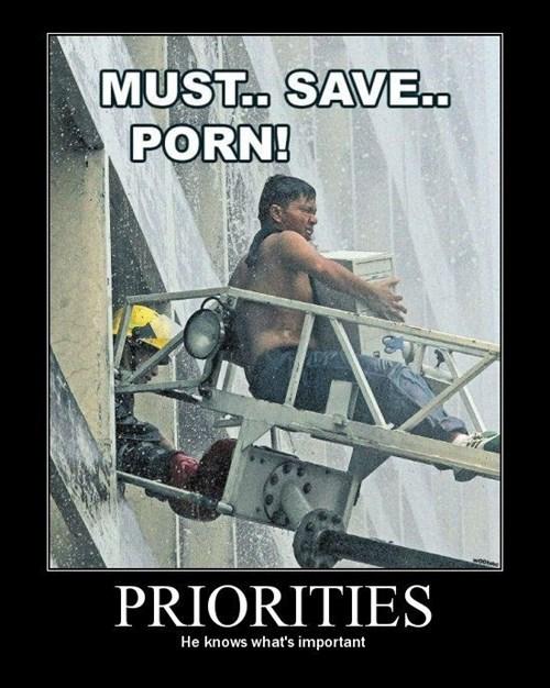 fire,priorities,pr0n,funny