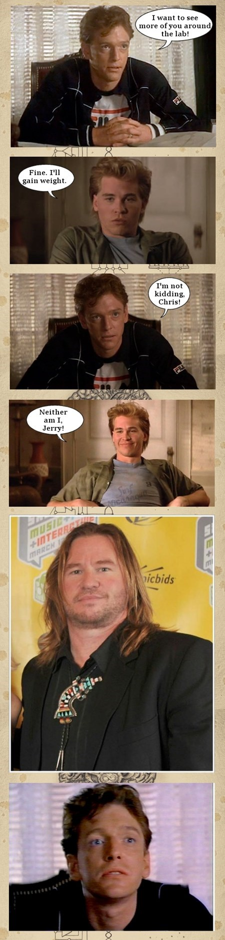 real geniuses puns val kilmer funny - 7833964288