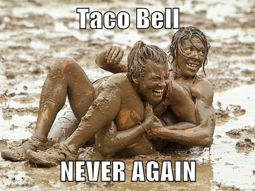 Taco Bell  NEVER AGAIN