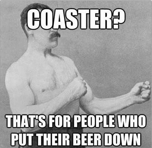 beer Memes overly manly man - 7835843584