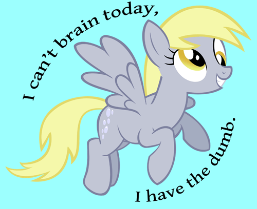 derpy hooves,no brains,bad day