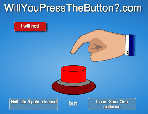 willyoupressthebutton,half life,xobx one