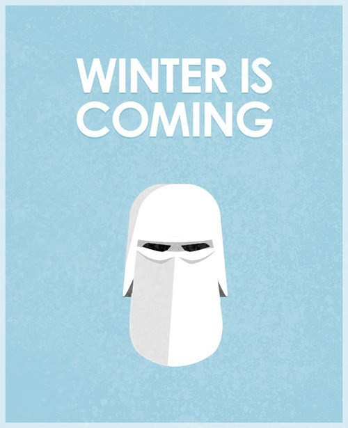 star wars Winter Is Coming Game of Thrones snow trooper