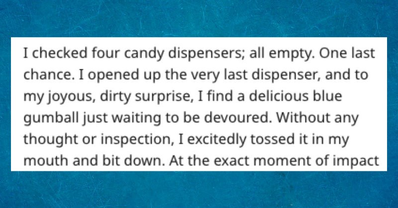 Sad candy gum FAIL gross embarrassing cringe ball mean prank story awful - 7836421