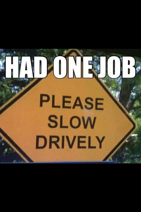 signs you had one job spelling - 7836423424