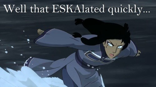 that escalated quickly puns eska cartoons Avatar korra - 7840379904