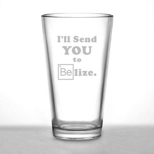 breaking bad belize pint glass funny after 12 g rated - 7840779264