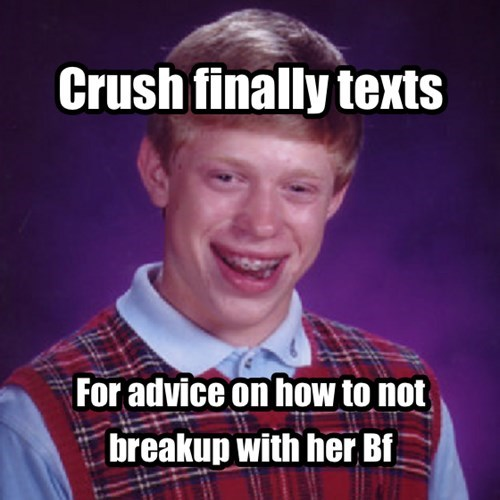 boyfriend,bad luck brian,breakup,funny