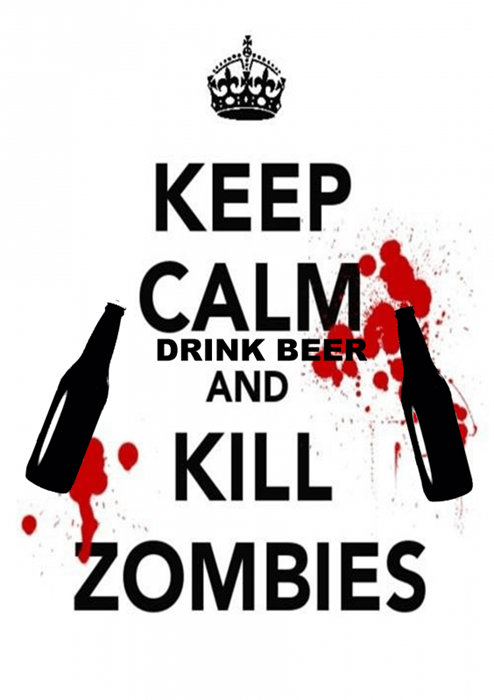 beer zombie funny keep calm - 7841483008
