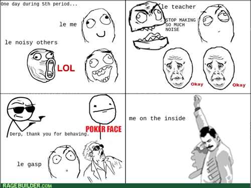 school,teachers,poker face,lol,Okay,truancy story