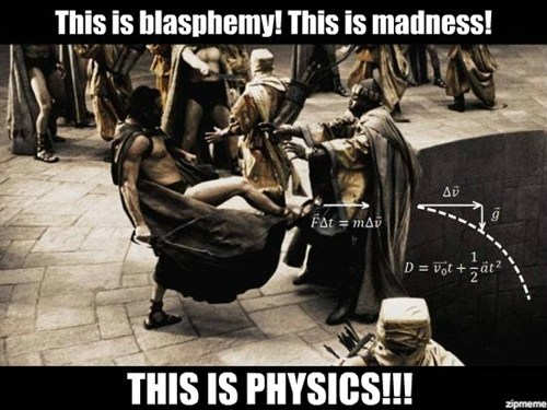 physics 300 sparta funny - 7842228736