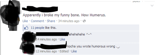 thats the joke,humerus