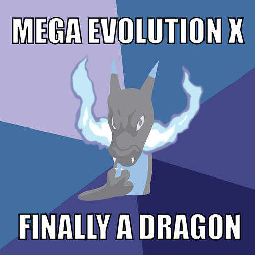 mega charizard X success charizard Memes - 7846150400
