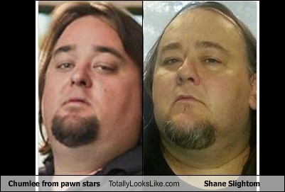 totally looks like funny pawn stars shane slightom chumlee