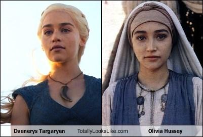 totally looks like,olivia hussey,funny,Daenerys Targaryen