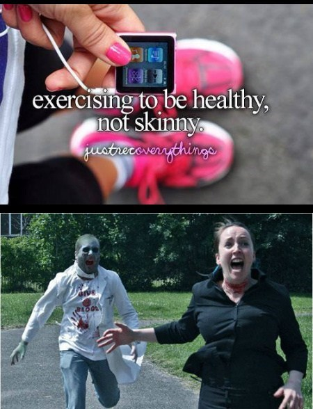 just girly things,healthy,zombie,running,funny