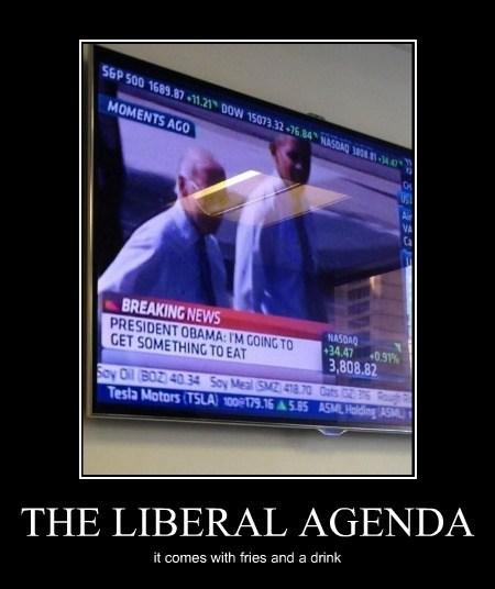news president funny liberal agenda politics - 7847441408