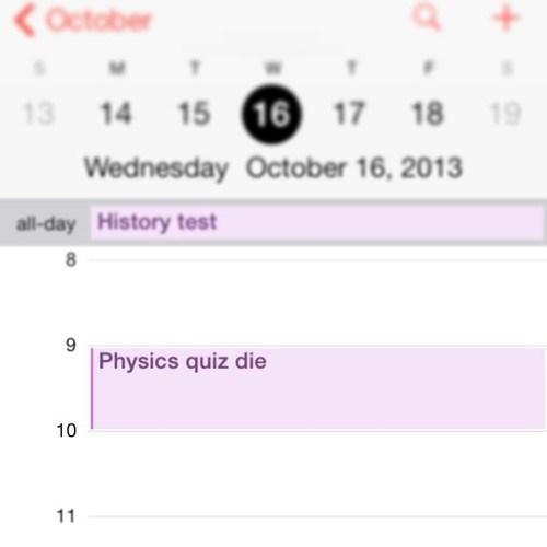 physics,autocorrect,calendar,quizzes