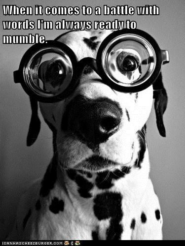 dogs glasses words mumble