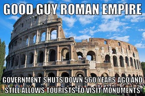 government shutdown Romans colosseum monday thru friday g rated