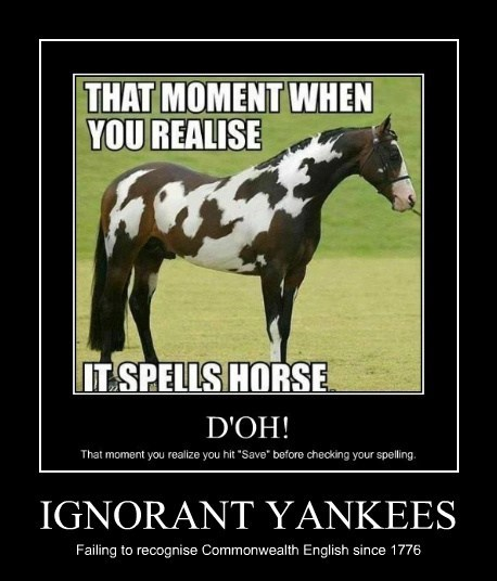 IGNORANT YANKEES Failing to recognise Commonwealth English since 1776