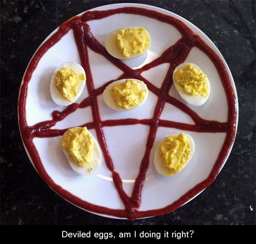 evil,sacrifices,deviled eggs