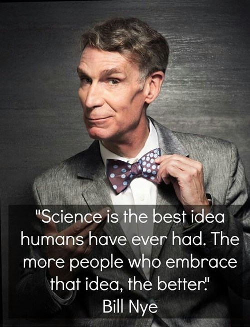 bill nye science quote funny - 7854681856