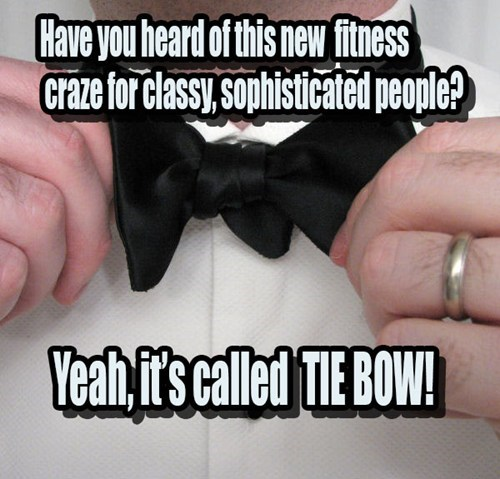 fashion pun bow ties working out - 7854831360