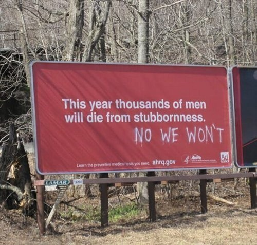 men,stubbornness,billboards,monday thru friday,g rated
