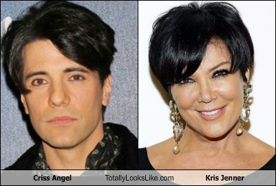 kris jenner,Criss Angel,totally looks like,funny