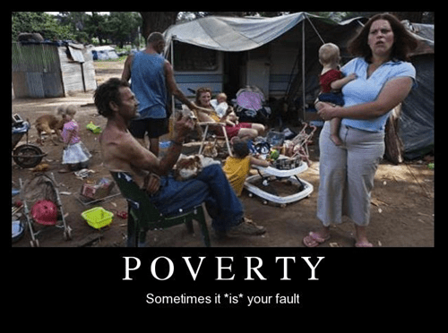 fault,poverty,funny,Mean People