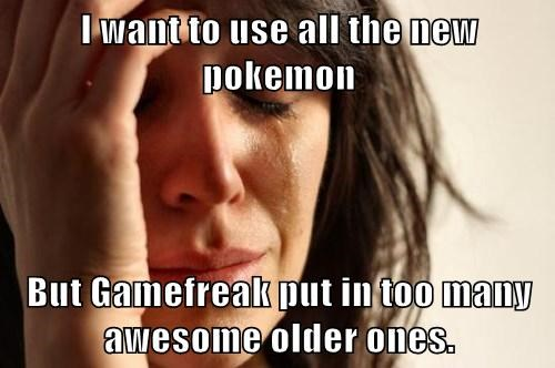 Pokémon Game Freak Memes First World Problems - 7856524032
