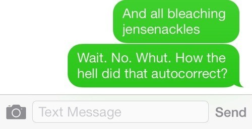 autocorrect jensen ackles text Supernatural g rated AutocoWrecks - 7856570368