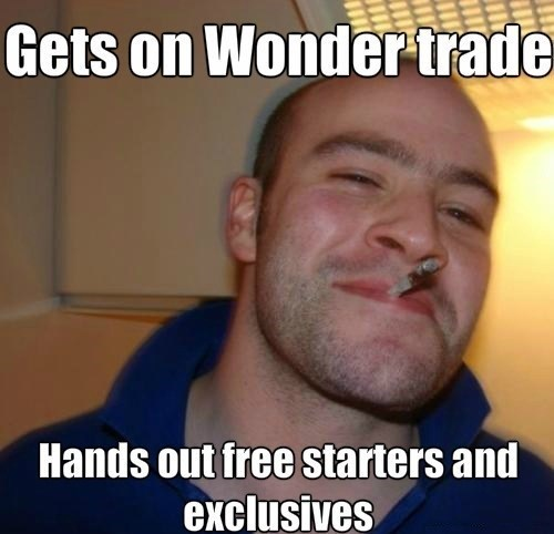 advice animals,Memes,wonder trade,Good Guy Greg