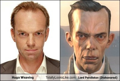 lord pendleton,totally looks like,dishonored,Hugo Weaving,funny