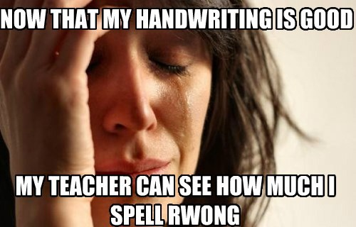 Memes First World Problems handwriting - 7860253696